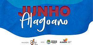 Junho Alagoano traz o melhor da diversidade cultural do Estado