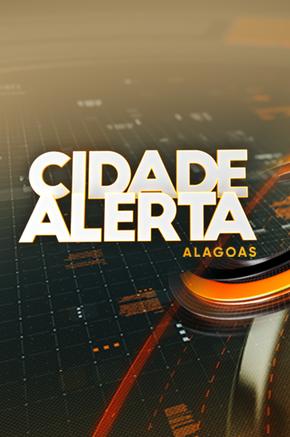 Cidade Alerta Alagoas