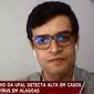 Alagoas pode bater recorde de casos de Covid-19 nas próximas semanas, diz pesquisador