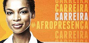 Afropresença: evento online debate o negro no mercado de trabalho e oferta 400 vagas