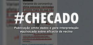 Checado: resultado de pesquisa não compromete eficácia de vacina contra Covid-19